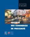 Sécurité des commerces de proximité