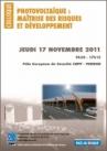 Photovoltaïque : maîtrise des risques et développement - 17/11/11