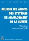 Réussir les audits des systèmes de management de la sûreté