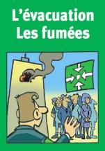 L'évacuation - Les fumées