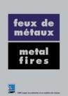 Feux de métaux / Metal fires