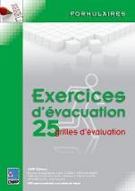 Exercices d'évacuation 25 grilles d'évaluation