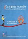 Consignes incendie Connaître, comprendre et appliquer