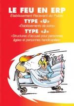 Le feu en ERP type U et type J