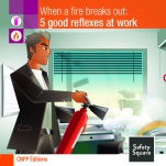 In the event of fire: 5 good reflexes at work