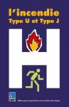 L'incendie : type U et type J