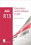 Référentiel APSAD R13 Extinction automatique à gaz