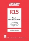 Référentiel APSAD R15 eBook Ouvrages séparatifs coupe-feu