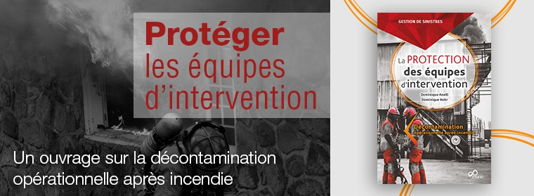 Protection des équipes d'intervention