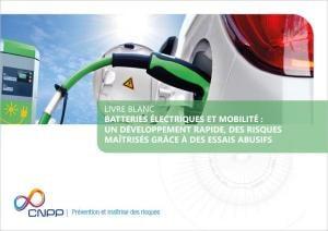Batteries électriques et mobilité : un développement rapide, des risques maîtrisés grâce à des essais abusifs
