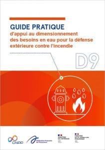 D9 - GUIDE PRATIQUE d'appui au dimensionnement des besoins en eau pour la défense extérieure contre l'incendie